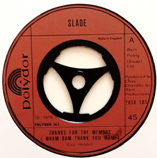 "Slade ‎- Thanks For The Memory (Wham Bam Thank You Mam) (7"") (VG+/NM)"
